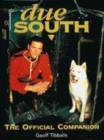 Image for Due South  : the official companion