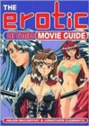 Image for The erotic anime movie guide