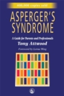 Image for Asperger's syndrome  : a guide for parents and professionals