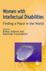 Image for Women with intellectual disabilities  : finding a place in the world