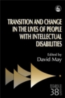 Image for Transition and Change in the Lives of People with Intellectual Disabilities