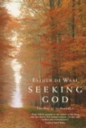 Image for Seeking God : The Way of St.Benedict