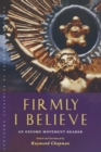Image for Firmly I Believe : An Oxford Movement Reader