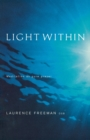 Image for Light Within : Meditation as Pure Prayer