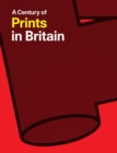 Image for A century of prints in Britain