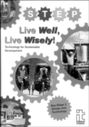Image for Live well, live wisely!  : inspiration and ideas for teachers and students