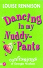 Image for Dancing in my nuddy-pants  : further confessions of Georgia Nicolson