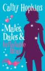 Image for Mates, dates & inflatable bras : Bk. 1