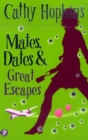 Image for Mates, dates & great escapes