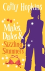 Image for Mates, dates & sizzling summers