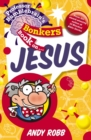 Image for Professor Bumblebrain's Bonkers Book on Jesus