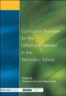 Image for Curriculum provision for the gifted and talented in the secondary school