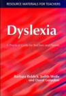 Image for Dyslexia  : a practical guide for teachers and parents