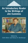 Image for An introductory reader to the writings of Jim Cummins