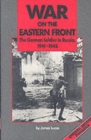 Image for War on the Eastern Front  : the German soldier in Russia 1941-1945