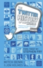 Image for The Twitter history of the world  : tweets from God, John Lennon and many more ...