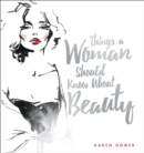 Image for Things a woman should know about beauty