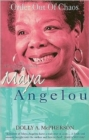 Image for Order out of chaos  : the autobiographical works of Maya Angelou