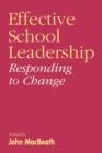 Image for Effective school leadership  : responding to change