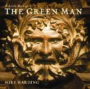 Image for A little book of the green man