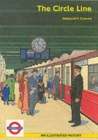 Image for The Circle Line : An Illustrated History