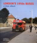 Image for London's 1950s Buses : A Class Album