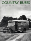 Image for Country Buses : 1933-1949 : v. 1