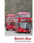 Image for Boris's Bus : The Mayor's New Routemaster