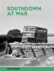 Image for Southdown at War