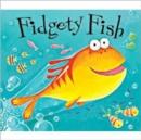 Image for Fidgety fish