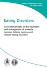 Image for Eating disorders  : core interventions in the treatment and management of anorexia nervosa, bulimia nervosa, and related eating disorders