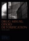 Image for Drug misuse  : opioid detoxification