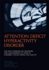 Image for Attention deficit hyperactivity disorder  : the NICE guideline on diagnosis and management of ADHD in children, young people and adults