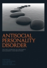 Image for Antisocial personality disorder  : treatment, management and prevention