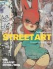 Image for Street art  : the graffiti revolution