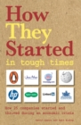 Image for How they started: In tough times
