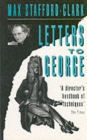 Image for Letters to George  : the account of a rehearsal
