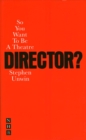 Image for So you want to be a director?