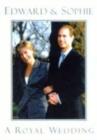 Image for Edward & Sophie  : a royal wedding