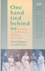 Image for One hand tied behind us  : the rise of the women's suffrage movement