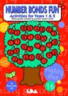 Image for Number Bonds Fun : Activites for Years 1 and 2 - Photocopiable Activities to Practise Number Bonds