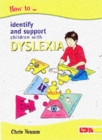 Image for How to identify and support children with dyslexia