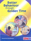 Image for Better behaviour through golden time