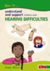 Image for How to understand and support children with hearing difficulties