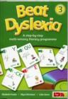 Image for Beat dyslexia  : a step-by-step multi-sensory literacy programme3 : Bk. 3