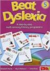 Image for Beat dyslexia 5  : a step-by-step multi-sensory literacy programme : Bk. 5
