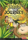 Image for The Jungle Journey : A Whole-class Programme to Develop Fine and Gross Motor Skills