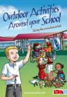 Image for Outdoor activities around your school  : taking the curriculum outside