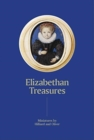 Image for Elizabethan treasures  : miniatures by Hilliard and Oliver
