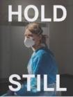 Image for Hold still